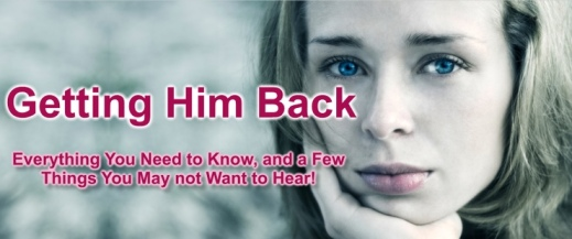 How-To-Get-Him-Back