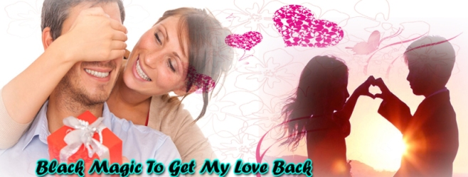 how-to-get-my-love-back