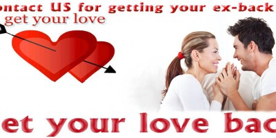 Get Your Love Back by World Famous Astrologer